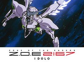 Z.O.E 2167 IDOLO