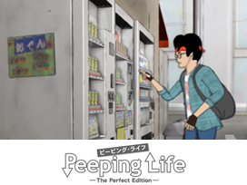 Peeping Life (ピーピング・ライフ)-The Perfect Edition-